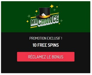 MACHANCE 10 TOURS GRATUITS